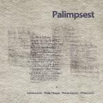 2 CD Palimpsest 2014 WEB Edition HiRes RGB